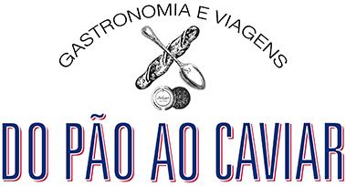 Do Pão ao Caviar | Blog de Gastronomia, Dicas de Viagens, Receitas & Restaurantes